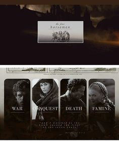 The Four Horsemen War, Conquest, Death, and Famines; as the founders