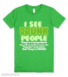 dacc1235e Saint Patricks Day - I See Drunk People - funny Saint Patrick's Day t-shirts