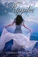 i really liked this book  Rippler by Cidney Swanson