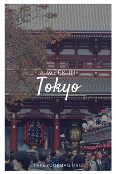 A Week in Tokyo Express Guide - Take Your Bag Japan Travel Guide, Asia Travel, Travel Guides, Tokyo Travel, Travel Hacks, Travel Packing, Thailand Travel, Budget Travel, Cool Places To Visit