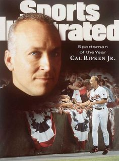 Every Sportsman of the Year - 1995 Cal Ripken, Jr. Famous Baseball Players, Mlb Players, Baseball Teams, Sports Illustrated Covers, Sports Magazine, Baltimore Orioles, Cover Photos, Baseball Cards, Jr