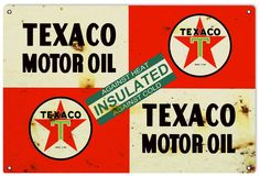 Texaco Motor Oil Insulated, Aged Style 16 x 24 inch .040 Gauge Metal Sign, USA Made Vintage Style Retro Garage Art RG5035L by HomeDecorGarageArt on Etsy Garage Art, Garage Signs, Garage Ideas, Advertising Signs, Vintage Advertisements, Style Retro, Vintage Style, Texaco, Vintage Metal Signs