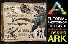 Tutorial de Photoshop en español: Crear Dossier para Dinosaurios de Ark Survival Evolved