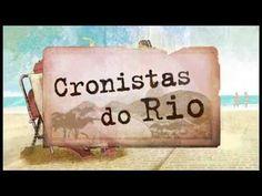Série Cronistas do Rio