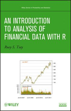 An introduction to analysis of financial data with R / Ruey S. Tsay
