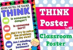 THINK Before You Tell The Teacher Poster