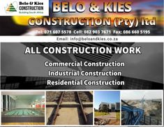 Belo en Kies Construction :) Gauteng  All Construction work -Commercial, industrial and Residential.  Tel: 071 607 5578 Cell: 082 903 7671 Email: info@beloandkies.co.za Commercial Construction, Residential Construction, Industrial, Building, Buildings, Industrial Music, Construction
