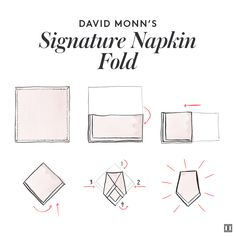 David Monn's Signature Napkin Fold: It's all about the finishing touch. #IvankaTrump