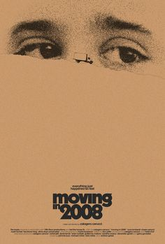 High Resolution / HD Movie Poster Image for Moving in 2008 2020 Movies, Hd Movies, Movies To Watch, Bizarre Movie, Internet Movies, Film Music Books, Film Posters, Moving Movie, Documentaries