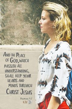 Philippians 4:7 KJV #christianity #christian #bible #faith #jesuschrist #God #love #christianencouragement #truth #biblestudy #lord