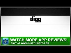 Digg iPhone App - News iPhone App - App Reviews #iphone #apps #appreviews #IUTA