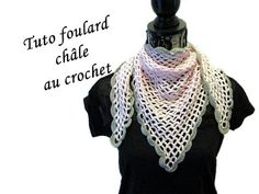 chale au crochet, tuto chale crochet,chale crochet facile, chale point filet crochet, cheche au crochet, trendy au crochet, tuto foulard au crochet, tuto chale au crochet facile,