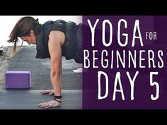 15 Minute Yoga For Beginners 30 Day Challenge Day 5 With Lesley Fightmaster - YouTube