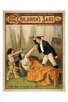 for the children's sake VINTAGE POSTER humorous colorful UNIQUE ART 24X36