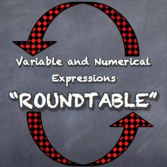 Variable and Numerical Expressions Roundtable Simplify Expressions Pairs Activity