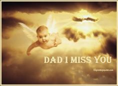 Angels in Heaven | Fathers Day Poems from Baby in Heaven {{DAD}}