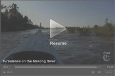 Turbulence on the Mekong River
