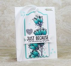 We love adding unique florals to our line up of stamps-- check out this one! Alcohol Markers, Copic Markers, Just Because Of You, Im Thinking About You, Unity Stamps, Teal And Grey, Simon Says Stamp, Paper Crafts, Crafty
