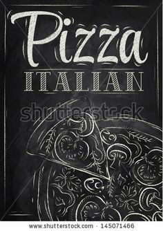 Poster with pizza and a slice of pizza with the inscription Italian pizza stylized drawing with chalk on the blackboard , Chalkboard Restaurant, Blackboard Art, Restaurant Poster, Chalkboard Print, Chalkboard Designs, Logo Pizzeria, Pizzeria Design, Chalk Menu, Chalk Art