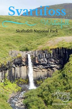 "A stopover in Iceland went from ""Why not?"" to ""Oh, Wow!"" http://www.romancingtheglobetravelblog.com/iceland/ Svartifoss Waterfall in Skaftafell National Park #Iceland"