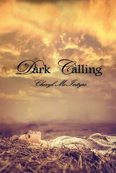 Bookadictas: DARK CALLING #1 - SAGA DARK CALLING, CHERYL McINTY...