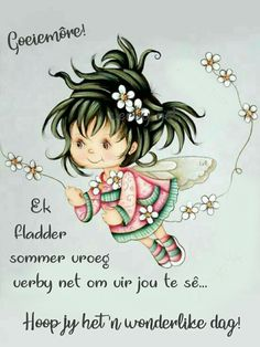Morning Blessings, Good Morning Wishes, Good Morning Quotes, Special Friend Quotes, Lekker Dag, Good Morning Vietnam, Evening Greetings, Afrikaanse Quotes, Good Night Gif