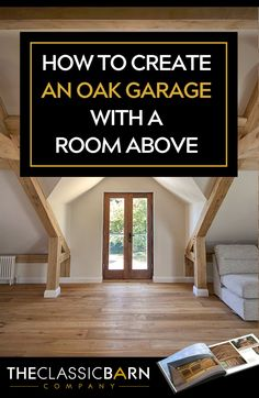 The Classic Barn Company Interior Blogs, Interior Design, Garage With Room Above, Oak Framed Buildings, Classic Building, Air Bnb, Planning Permission, Building Designs, Garage Design
