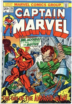Captain Marvel Vol. 1 No. 24 - January 1973 - Cover Art by Gil Kane and Frank Giacoia. Marvel Girls, Marvel Comics Superheroes, Marvel Characters, Ms Marvel, Marvel Avengers, Old Comic Books, Marvel Comic Books, Comic Book Covers, Deathstroke