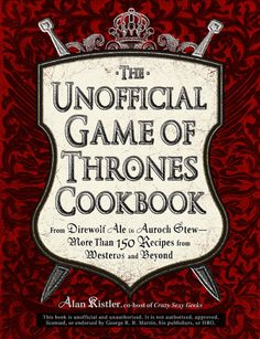 Haven't read the book or seen the show yet (although they are in both my Audible & Netflix to do lists), but this already looks interesting. Game Of Thrones Cookbook, Game Of Thrones Food, Game Of Thrones Party, Date, Game Of Thrones Premiere, Got Party, Party Time, Dire Wolf, Nutribullet