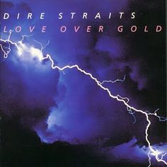 Dire Straits .- Love over Gold