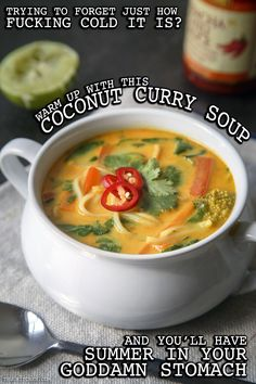 Tired of this fucking weather? Defrost your diet with a big ass bowl of Coconut Curry Soup.  Recipe available at www.thugkitchen.com