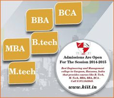 "ADMISSION OPEN FOR 2014"" #KIIT - best Engineering and Management college in Gurgaon, Haryana, India that provides courses like B. Tech, M. Tech, MBA, BBA, BCA . Call @ 9711843843. http://kiit.in/wp/mtech-colleges-in-gurgaon-haryana/"