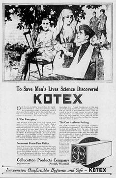 """Kotex, al alero de Kimberly-Clark's, comenzó como vendajes en la Primera Guerra Mundial, cuando las enfermeras tuvieron la ocurrencia de aplicar el recién inventado material absorbente """"cellucoton"""" a la contención menstrual."""