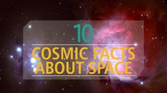 Mysterious, beautiful, and unrelentingly vast, space is, indeed, the final frontier. Go exploring with our to 10 space facts to learn more.
