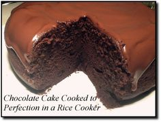 Chocolate Cake Cooked in a Rice Cooker we did this last night a it was so moist and yummy.