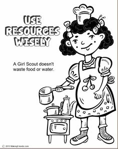 Girl Scouts Use Resources Wisely Coloring Page. Print them all! Make a book filled with the Girl Scout Law Coloring Pages. MakingFriends.com for the printables.