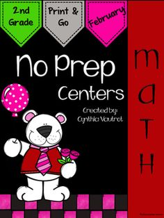 No Prep:  Math Centers:  February:  2nd Grade:  NO PREP MATH CENTERS are a breeze to get ready for your math centers each week.  Keep your students engaged for the month of December with  games, interactives, cut & paste, a scavenger hunt, sorting, solving, and much more included in this unit.