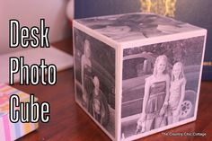 Holiday Handmade: Desk Photo Cube from The Country Chic Cottage Diy Foto, Foto Fun, Small Craft Rooms, Photo Cubes, Daddy Day, Diy Home Accessories, Country Chic Cottage, Kids Wood, Dollar Store Crafts