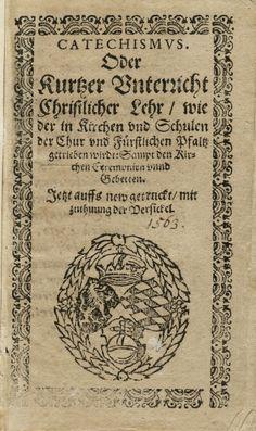 Titel des Heidelberger Katechismus von 1563. (Foto: Universitätsbibliothek Heidelberg)