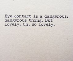 the power of eye contact #quotes