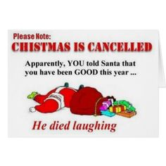 Christmas Is Cancelled - christmas pictures christmas humor christmas jokes christmas cartoons xmas pictures xmas humor xmas jokes xmas cartoons Funny Christmas Cartoons, Funny Christmas Wishes, Funny Christmas Pictures, Naughty Christmas, Funny Xmas, Christmas Messages, Christmas Quotes, Christmas Humor, Funny Pictures