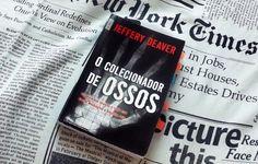 Michella Souza: {Resenha} O Colecionador de Ossos - Jeferry Deaver