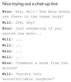 Puns! Nico and will and bones.