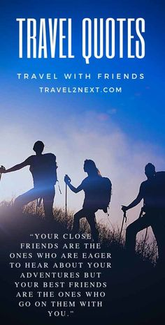 20 Quotes About Travel With Friends For Inspiration. These quotes will inspire you to book your next trip with your buddies. Travel With Friends Quotes, Best Travel Quotes, Travel Advice, Travel Guides, Travel Tips, Travel Info, Travel Articles, Travel Hacks, Travel Usa