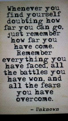 Remember past victories to keep going!