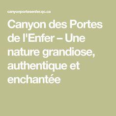 Canyon des Portes de l'Enfer – Une nature grandiose, authentique et enchantée