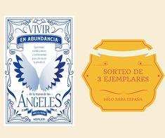 ¡Participa en nuestro SORTEO y gana un ejemplar de 'VIVIR EN ABUNDANCIA DE LA MANO DE LOS ÁNGELES' de Angélica Bovino! Pageants, Abundance, Prize Draw