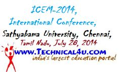 ICEM-2014, International Conference, Sathyabama University, Chennai, Tamil Nadu, July 28, 2014
