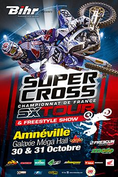 LE CHAMPIONNAT DE FRANCE SUPERCROSS SX TOUR AU GALAXIE AMNEVILLE