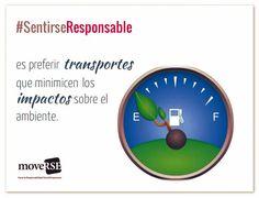 #SentirseResponsable es preferir transportes que minimicen los impactos sobre el ambiente